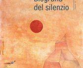 """Una """"biografia"""" del silenzio"""