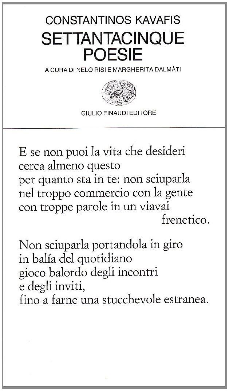 Estremamente Settantacinque poesie (Costantino Kavafis, Einaudi 1992) LX11