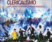 """""""Oltre il clericalismo"""" (Francesco Peloso, Città Nuova, 2020)"""
