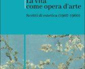 La vita come opera d'arte. Scritti di estetica (1907-1960) (Romano Guardini, Morcelliana, 2021)